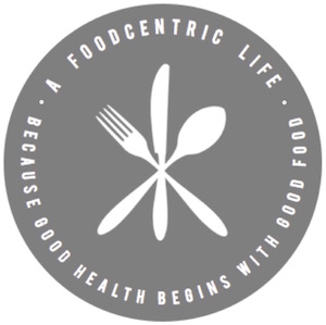 A Foodcentric Life