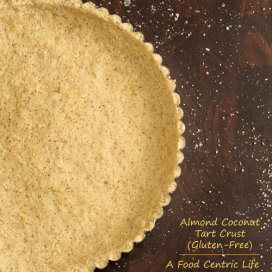 Almond Coconut Tart Crust | AFoodCentricLife.com
