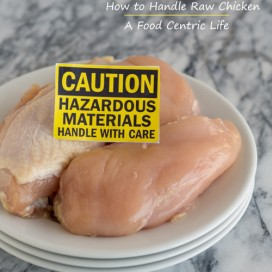 How to Handle Raw Chicken