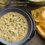 leek and mushroom soup | afoodcentriclife.com