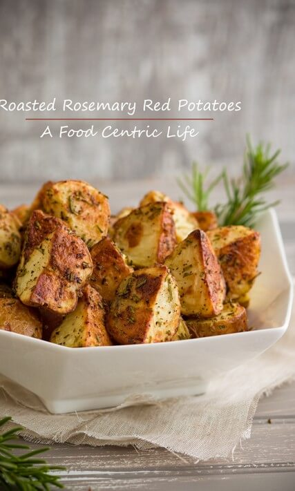 Roasted Red Potatoes with Rosemary|AFoodCentricLife.com