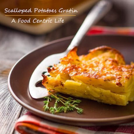 scalloped potatoes gratin | AFoodCentricLife.com