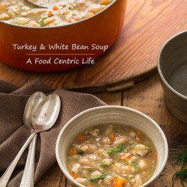 Turkey Bean Soup|AFoodCentricLife.com