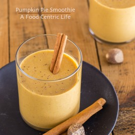 Pumpkin Pie Smoothie|AFoodCentricLife.com