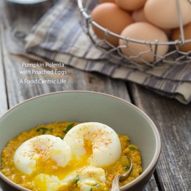 Poached Eggs with Pumpkin Polenta|AFoodCentricLife.com