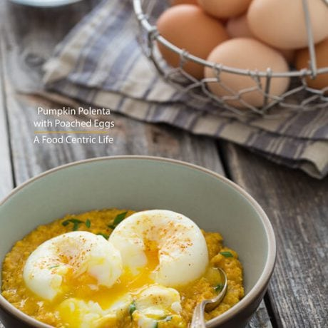 Poached Eggs with Pumpkin Polenta |AFoodCentricLife.com