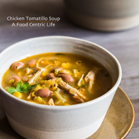 Chicken Tomatillo Soup | AFoodCentricLife.com