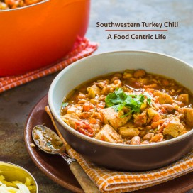 Southwestern Turkey Chili|AFoodCentricLife.com