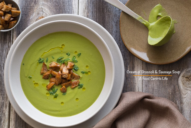 Cream of Broccoli and Sausage Soup | AFoodCentricLife.com