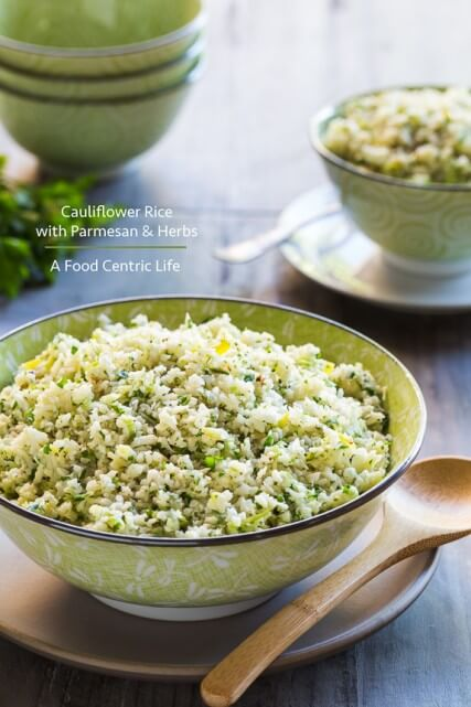 Cauliflower Rice with Parmesan and Herbs|AFoodCentricLife.com