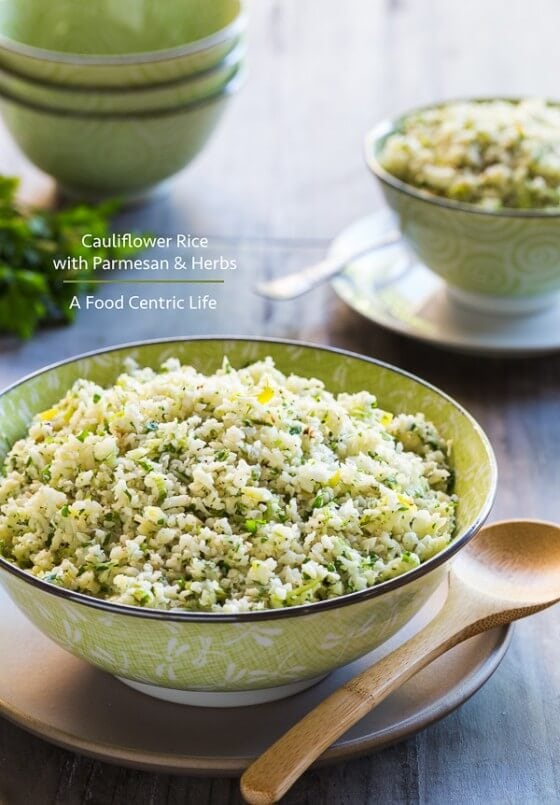 Cauliflower Rice with Parmesan and Herbs | AFoodCentricLife.com