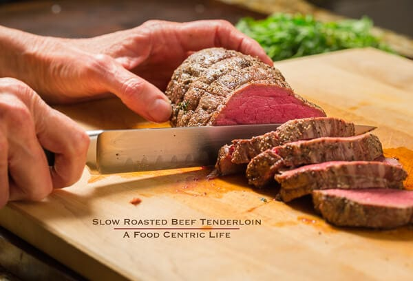 slow roasted beef tenderloin | AFoodCentricLife.com